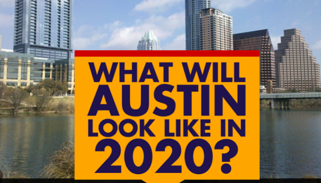 What Will Austin,Texas Look Like in 2020?